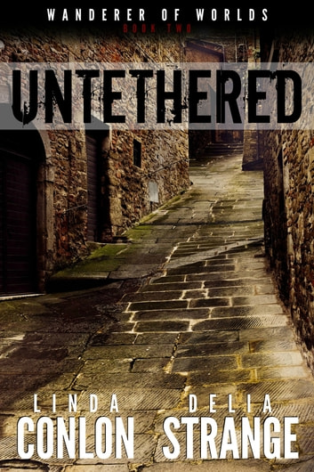 Untethered ebook by Delia Strange,Linda Conlon