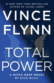 Total Power ebooks by Vince Flynn, Kyle Mills