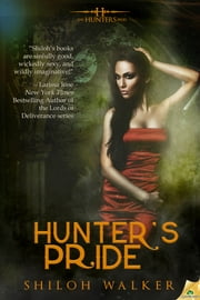 Hunter's Pride ebook by Shiloh Walker