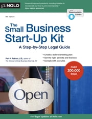 Small Business Start-Up Kit, The - A Step-by-Step Legal Guide ebook by Peri H. Pakroo