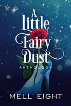 A Little Fairy Dust ebook by