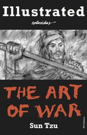 The Art of War (Illustrated) ebook by Sun Tzu,Onésimo Colavidas