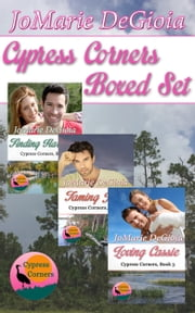 Cypress Corners Boxed Set (Books 1-3) ebook by JoMarie DeGioia