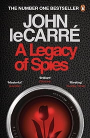 A Legacy of Spies ebook by John le Carré