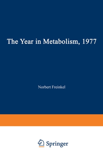 The Year in Metabolism 1977 ebook by