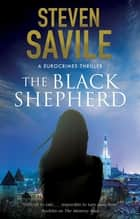 Black Shepherd, The ebook by Steven Savile