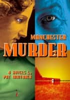 Manchester Murder ebook by Pat Whitaker