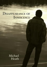 Disappearance of Innocence ebook by Michael Heath