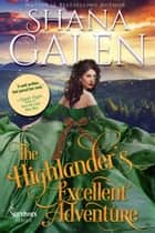 The Highlander's Excellent Adventure - Survivors, #8 ebook by