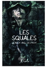 Les Squales ebook by Search And Destroy