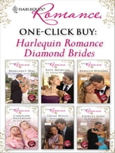 One-Click Buy: Harlequin Romance Diamond Brides - The Australian's Society Bride\Her Valentine Blind Date\The Royal Marriage Arrangement\Two Little Miracles\Manhattan Boss, Diamond Proposal\The Bridesmaid and the Billionaire ebook by Margaret Way,Raye Morgan,Rebecca Winters,Caroline Anderson,Trish Wylie,Shirley Jump