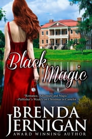 Black Magic: A Time Travel Romance ebook by Brenda Jernigan