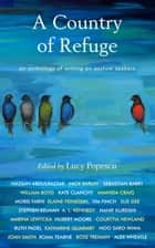 A Country of Refuge ebook by Lucy Popescu
