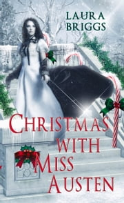 Christmas With Miss Austen ebook by Laura   Briggs