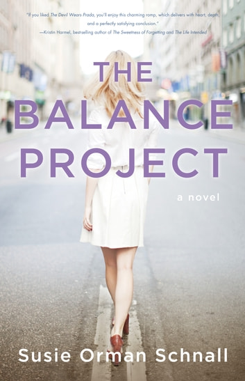 The Balance Project - A Novel ebook by Susie Orman Schnall
