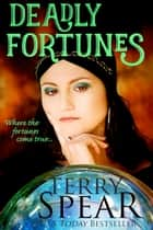 Deadly Fortunes ebook by