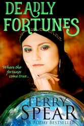 Deadly Fortunes ebook by Terry Spear
