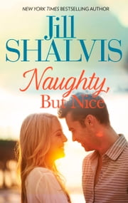 Naughty But Nice ebook by Jill Shalvis