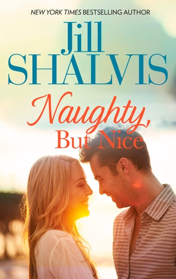 Naughty, But Nice eBook by Jill Shalvis