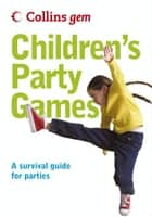 Children's Party Games (Collins Gem) ebook by Collins