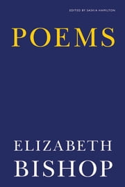 Poems ebook by Elizabeth Bishop