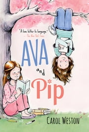 Ava and Pip ebook by Carol Weston
