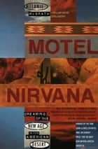 Motel Nirvana ebook by Melanie McGrath