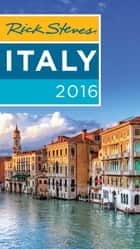 Rick Steves Italy 2016 ebook by Rick Steves
