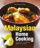 Malaysian Home Cooking ebook by Lee Sook Ching