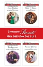 Harlequin Presents May 2015 - Box Set 2 of 2 - The Sheikh's Secret Babies\The Sins of Sebastian Rey-Defoe\At Her Boss's Pleasure\Craving Her Enemy's Touch ebook by Lynne Graham, Kim Lawrence, Cathy Williams,...