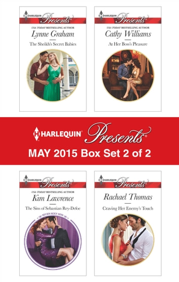 Harlequin Presents May 2015 - Box Set 2 of 2 - An Anthology 電子書籍 by Lynne Graham,Kim Lawrence,Cathy Williams,Rachael Thomas