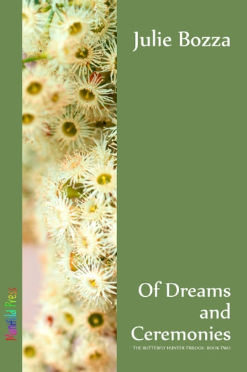 Of Dreams and Ceremonies ebook by Julie Bozza