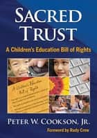 Sacred Trust ebook by Professor Peter W. Cookson