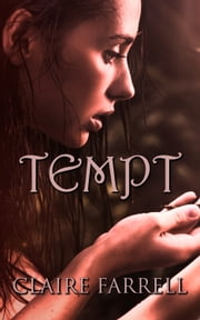 Tempt (Ava Delaney #3) ebook by Claire Farrell