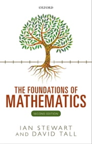 The Foundations of Mathematics ebook by Ian Stewart,David Tall