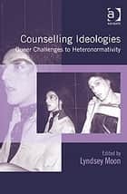 Counselling Ideologies ebook by Dr Lyndsey Moon