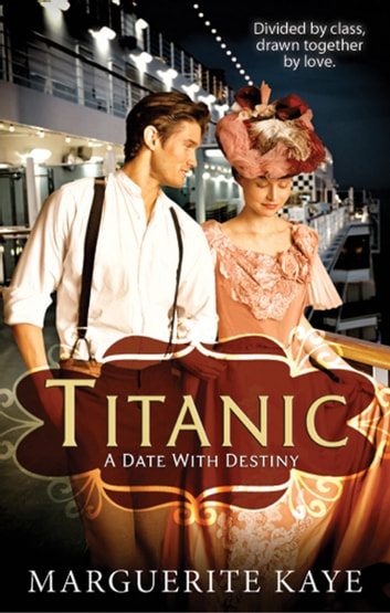 Titanic: A Date With Destiny (Mills & Boon M&B) ebook by Marguerite Kaye