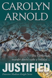 Justified eBook par Carolyn Arnold