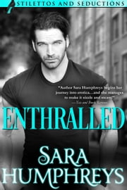 ENTHRALLED ebook by Sara Humphreys