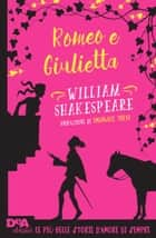 Romeo e Giulietta ebook by William Shakespeare, Emanuele Trevi