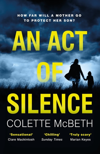 An Act of Silence - A gripping psychological thriller with a shocking final twist ebook by Colette McBeth