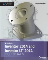 Inventor 2014 and Inventor LT 2014 Essentials: Autodesk Official Press ebook by Thom Tremblay