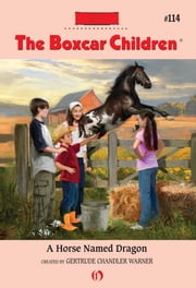 A Horse Named Dragon ebook by Robert Papp,Gertrude Chandler Warner