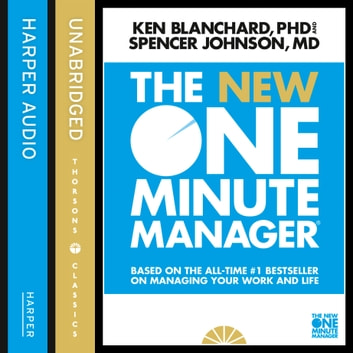 The New One Minute Manager (The One Minute Manager) audiobook by Kenneth Blanchard,Spencer Johnson