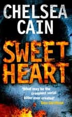 Sweetheart ebook by Chelsea Cain