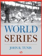 World Series ebook by John R. Tunis