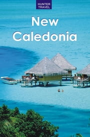 New Caledonia ebook by Thomas  Booth