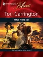 Unbridled ebook by