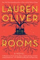 Rooms - A Novel eBook by Lauren Oliver
