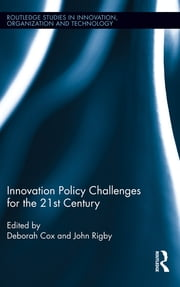Innovation Policy Challenges for the 21st Century ebook by